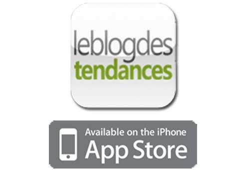 Le Blog des Tendances désormais disponible sur l'App Store